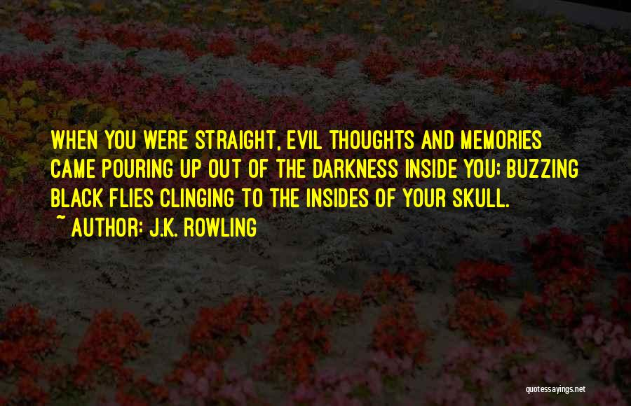 Darkness And Evil Quotes By J.K. Rowling