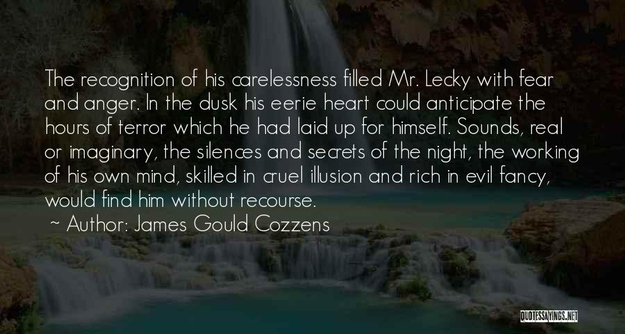 Darkness And Evil Quotes By James Gould Cozzens