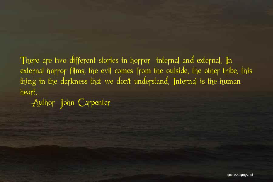 Darkness And Evil Quotes By John Carpenter