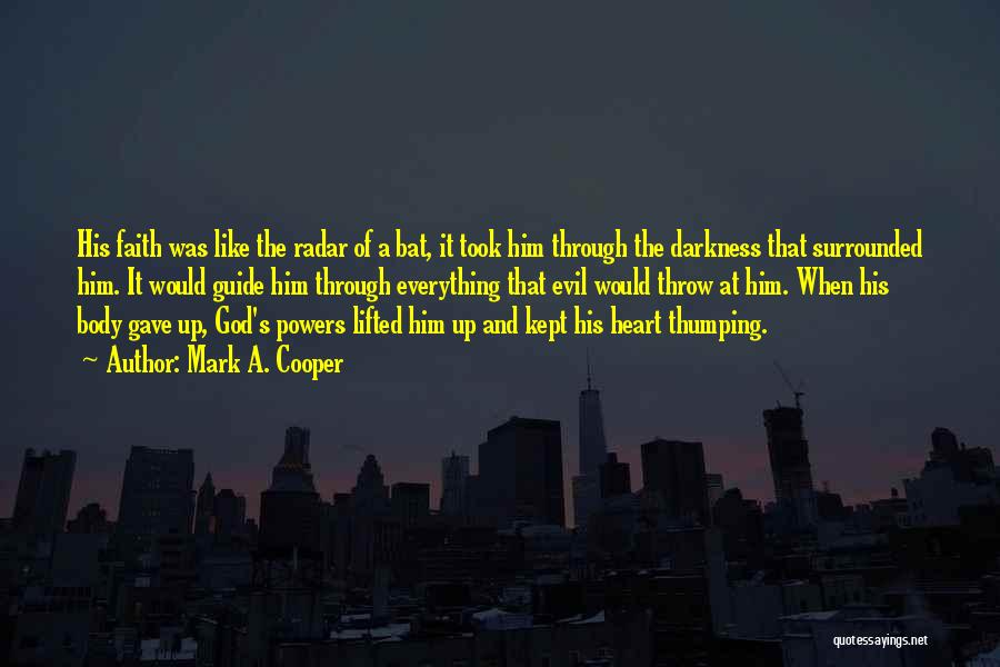 Darkness And Evil Quotes By Mark A. Cooper
