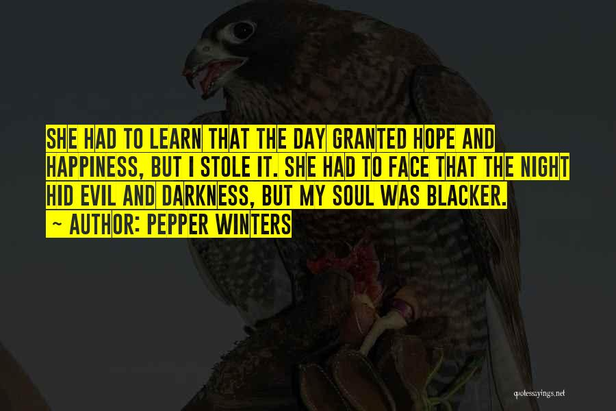 Darkness And Evil Quotes By Pepper Winters