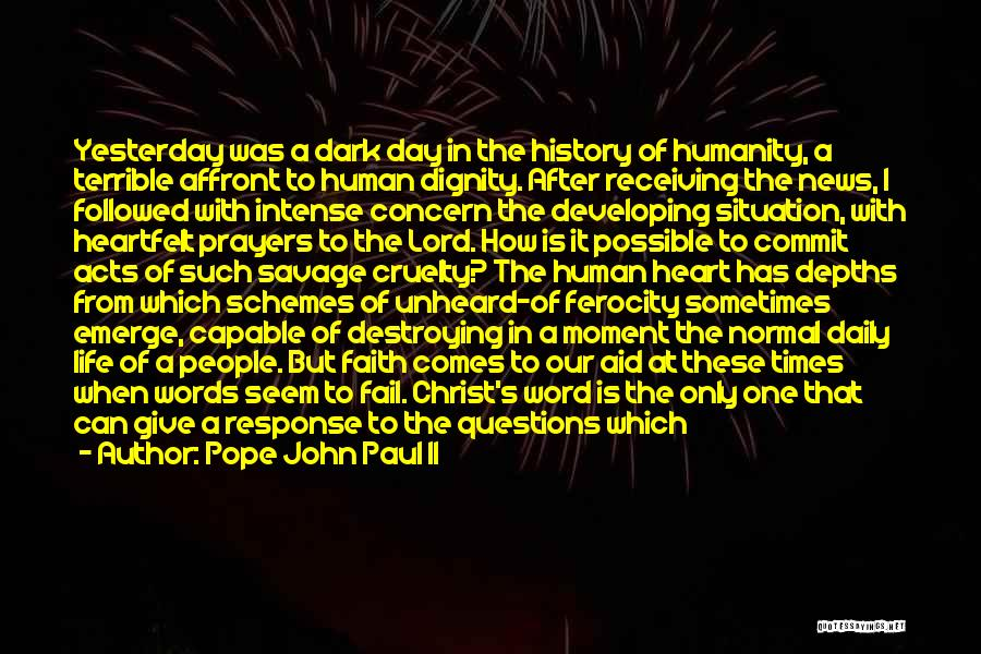 Darkness And Evil Quotes By Pope John Paul II
