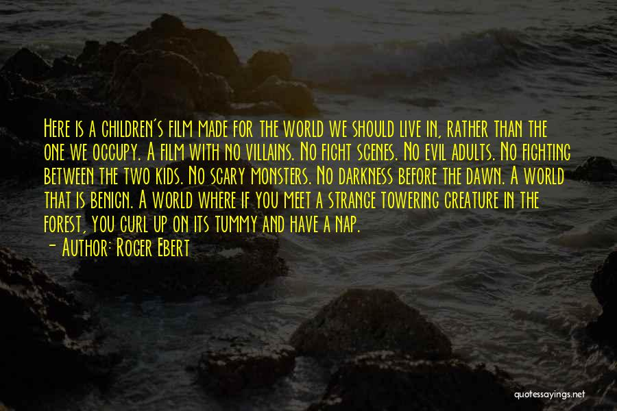 Darkness And Evil Quotes By Roger Ebert