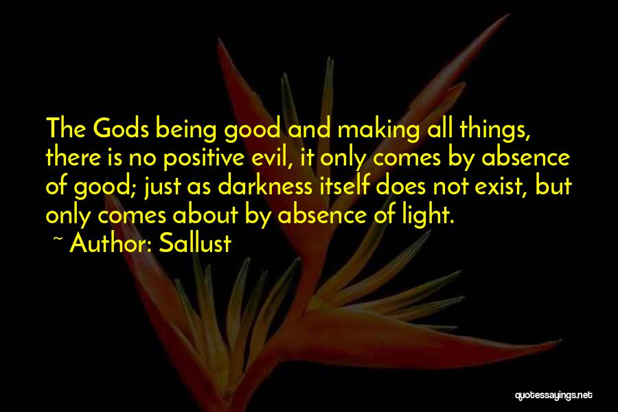 Darkness And Evil Quotes By Sallust