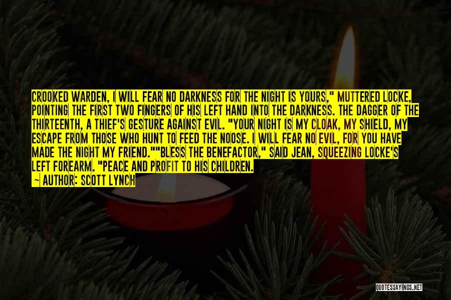 Darkness And Evil Quotes By Scott Lynch