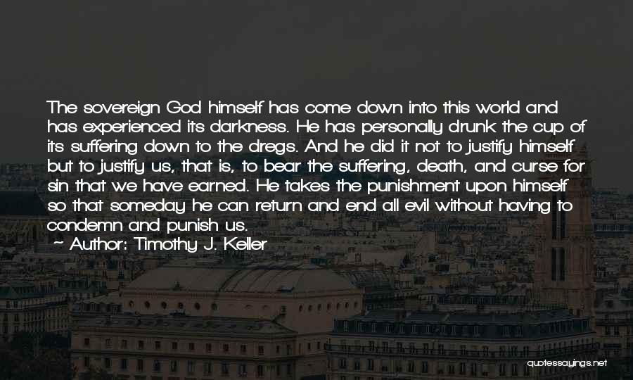 Darkness And Evil Quotes By Timothy J. Keller