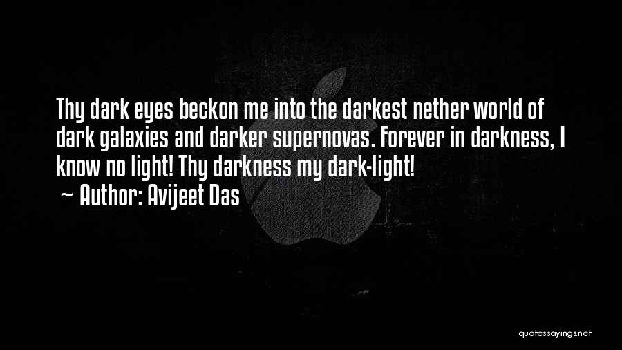 Darkness And Love Quotes By Avijeet Das