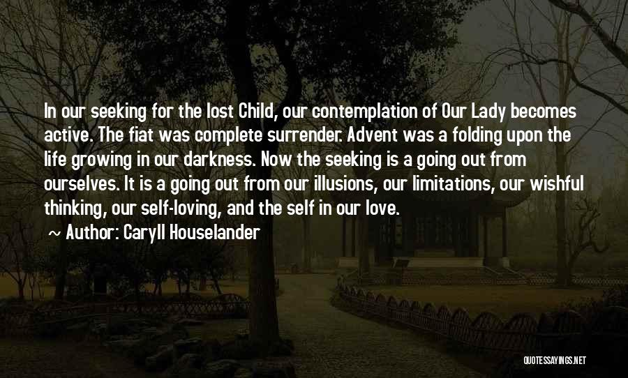 Darkness And Love Quotes By Caryll Houselander