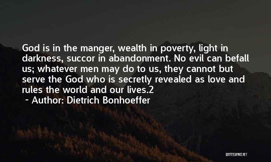 Darkness And Love Quotes By Dietrich Bonhoeffer