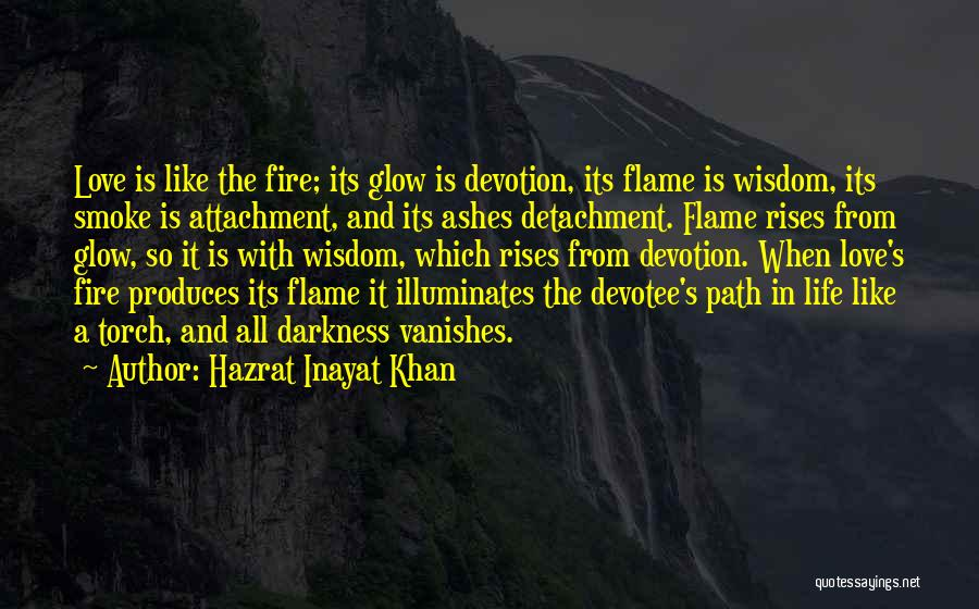 Darkness And Love Quotes By Hazrat Inayat Khan