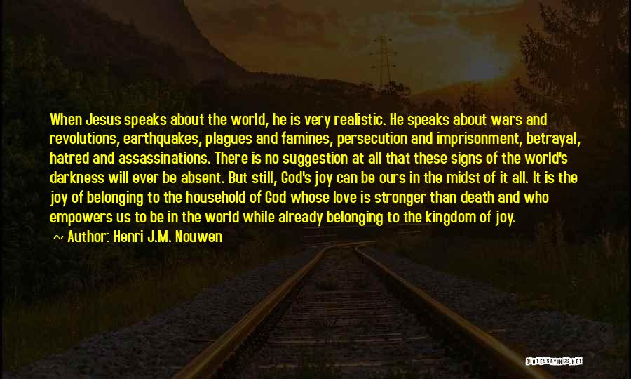 Darkness And Love Quotes By Henri J.M. Nouwen