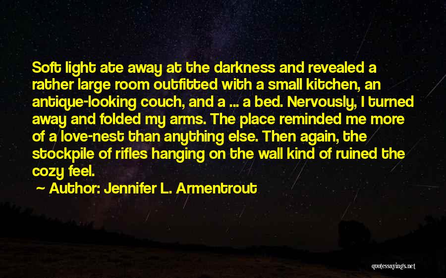 Darkness And Love Quotes By Jennifer L. Armentrout