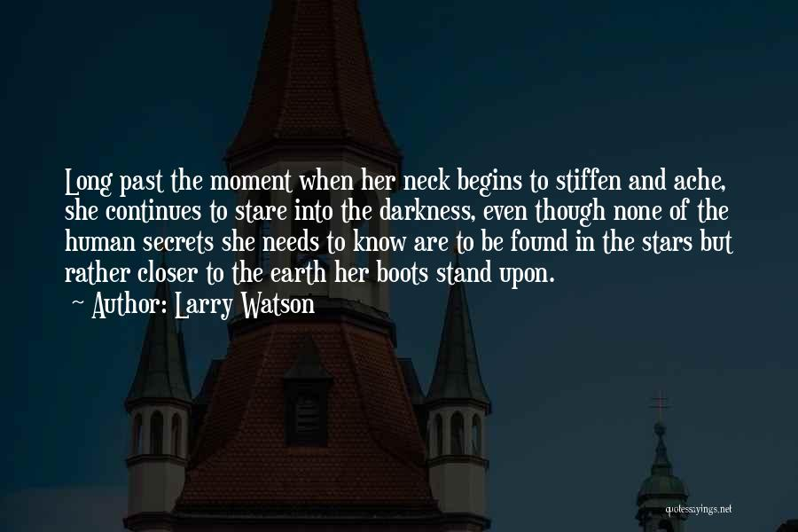 Darkness And Love Quotes By Larry Watson