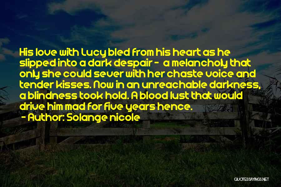 Darkness And Love Quotes By Solange Nicole