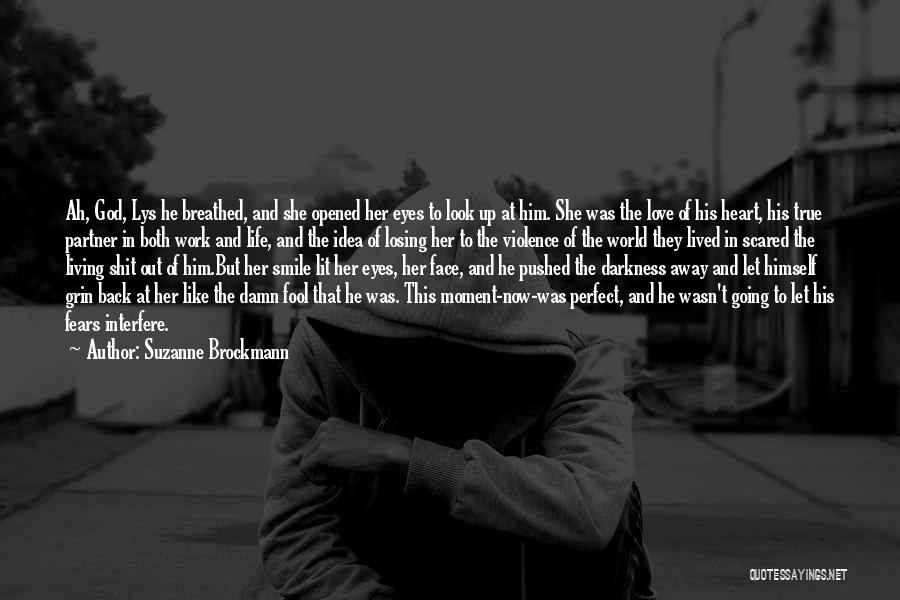 Darkness And Love Quotes By Suzanne Brockmann