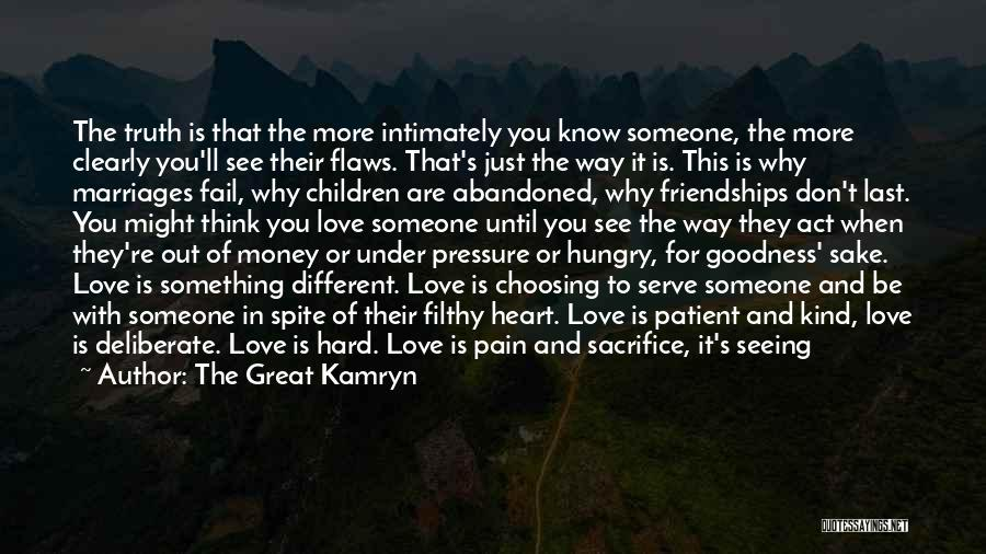 Darkness And Love Quotes By The Great Kamryn