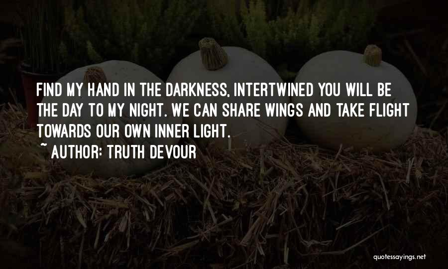 Darkness And Love Quotes By Truth Devour