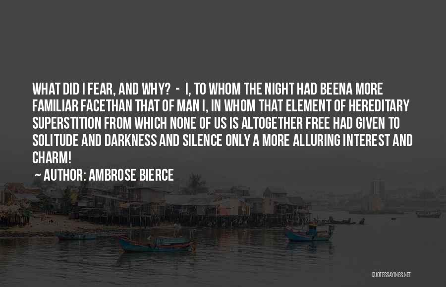 Darkness Of The Night Quotes By Ambrose Bierce
