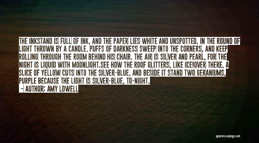 Darkness Of The Night Quotes By Amy Lowell