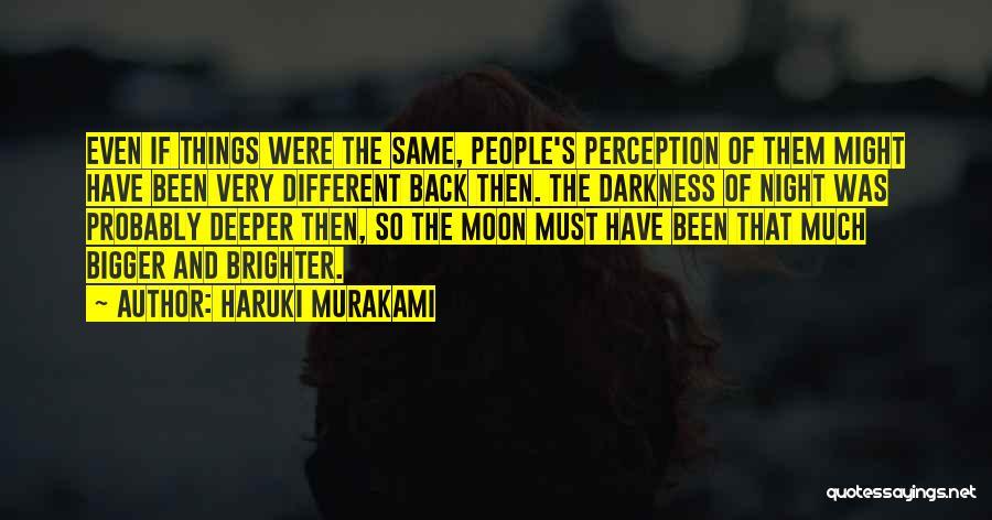 Darkness Of The Night Quotes By Haruki Murakami