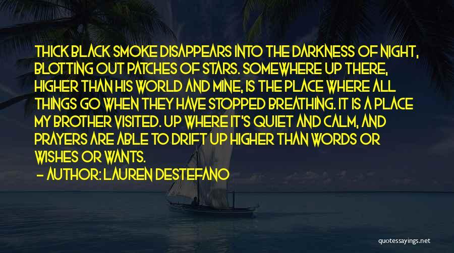 Darkness Of The Night Quotes By Lauren DeStefano