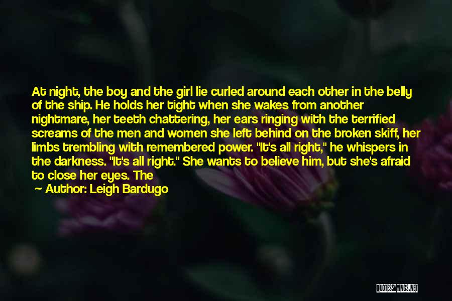 Darkness Of The Night Quotes By Leigh Bardugo