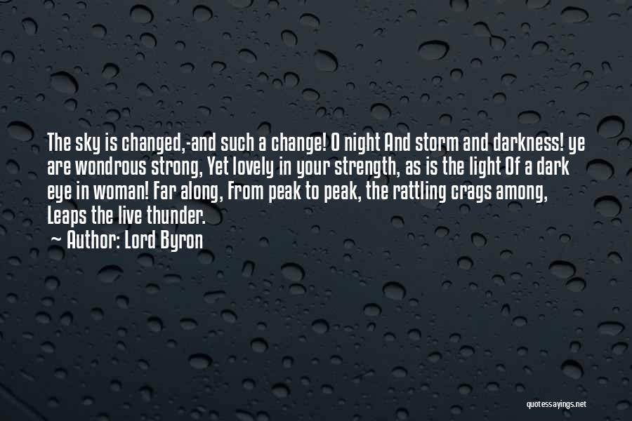 Darkness Of The Night Quotes By Lord Byron