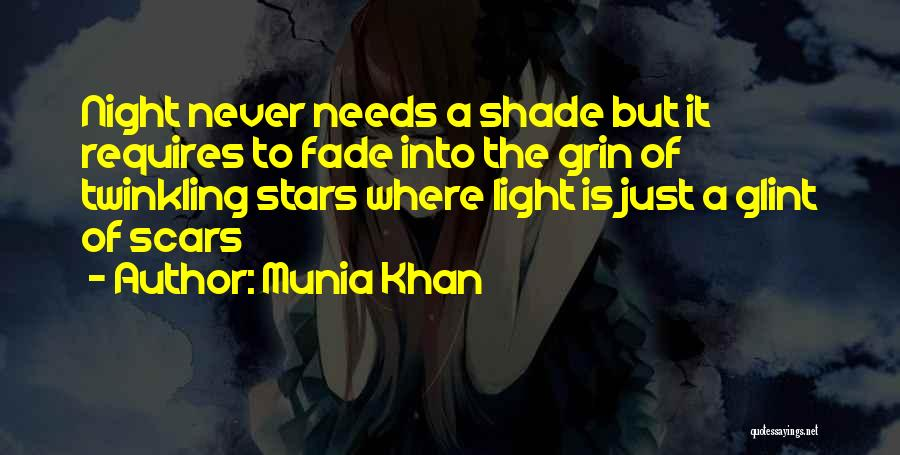Darkness Of The Night Quotes By Munia Khan