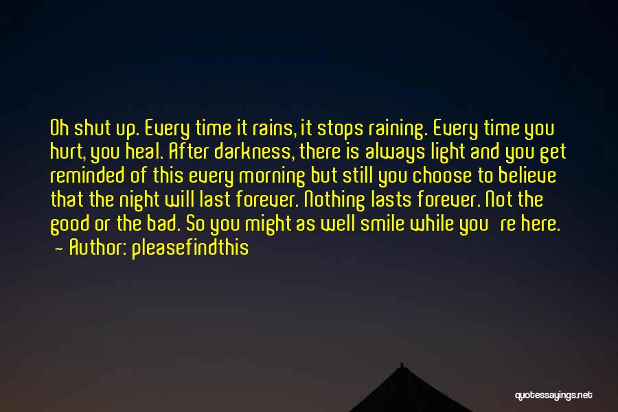 Darkness Of The Night Quotes By Pleasefindthis