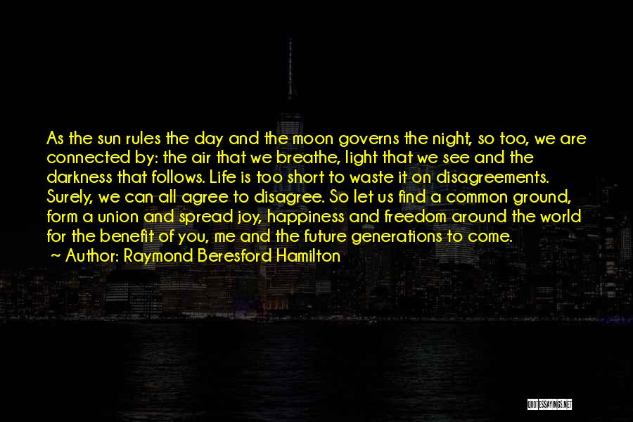 Darkness Of The Night Quotes By Raymond Beresford Hamilton
