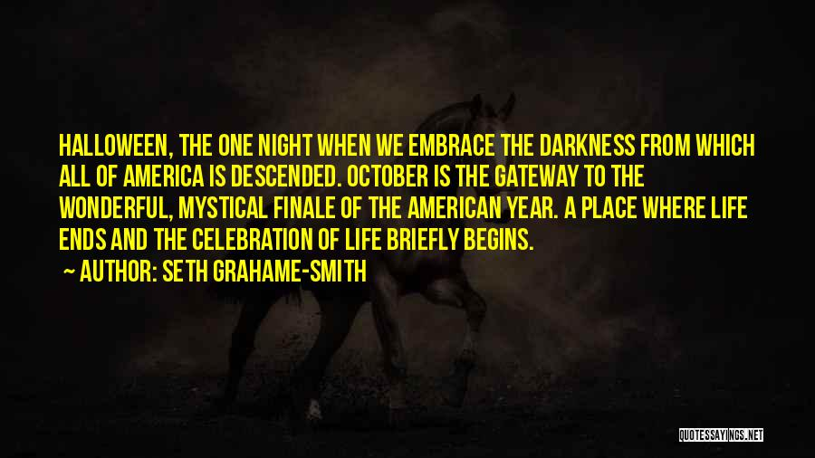 Darkness Of The Night Quotes By Seth Grahame-Smith