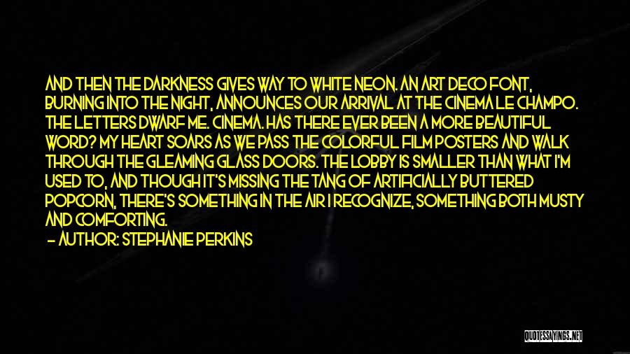 Darkness Of The Night Quotes By Stephanie Perkins