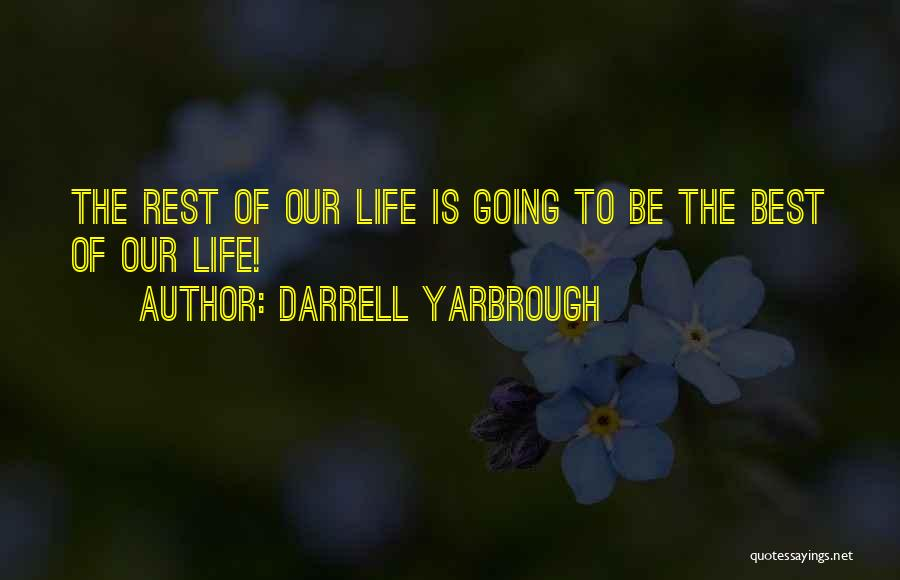 Darrell Yarbrough Quotes 2043629