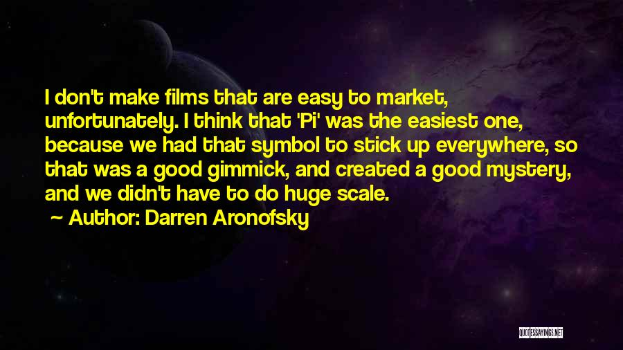 Darren Aronofsky Quotes 1018755