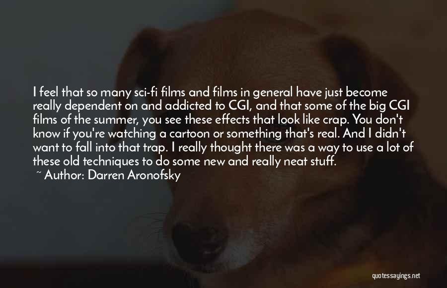 Darren Aronofsky Quotes 1094128