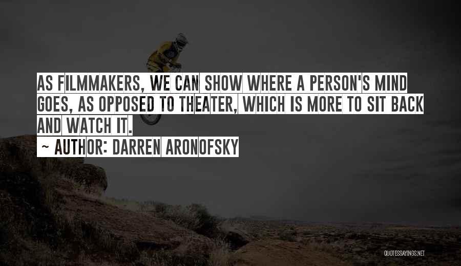 Darren Aronofsky Quotes 1125190