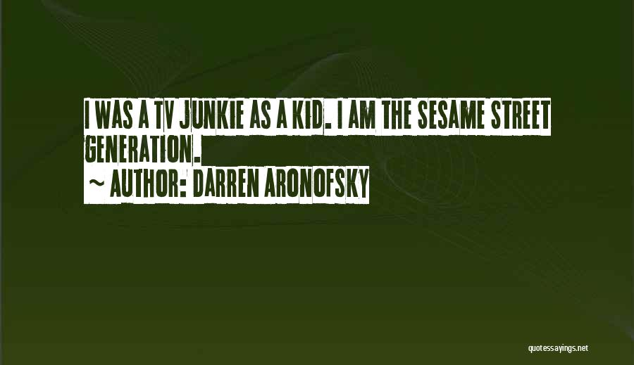 Darren Aronofsky Quotes 1202754
