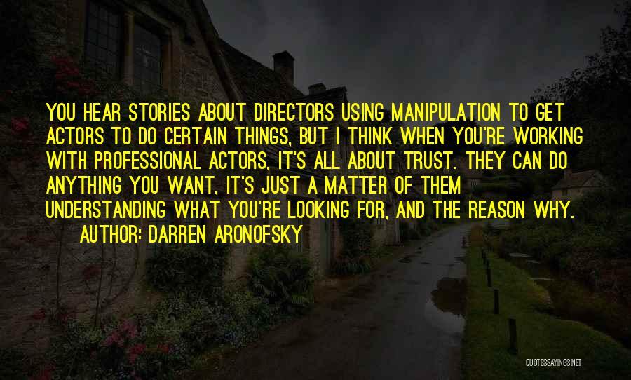 Darren Aronofsky Quotes 1500299