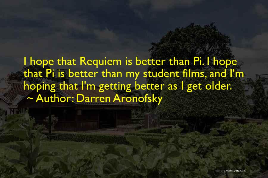 Darren Aronofsky Quotes 1569563