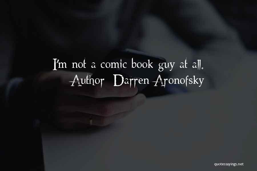 Darren Aronofsky Quotes 1576410