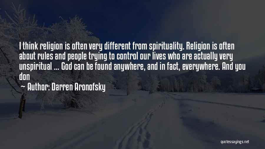 Darren Aronofsky Quotes 1957526