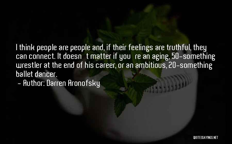 Darren Aronofsky Quotes 1998084