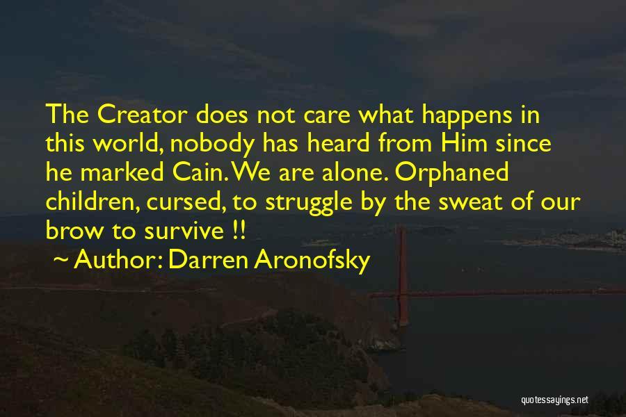 Darren Aronofsky Quotes 2063967