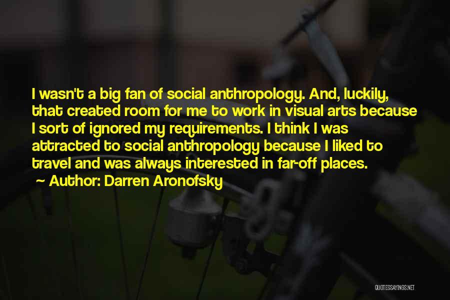 Darren Aronofsky Quotes 227577