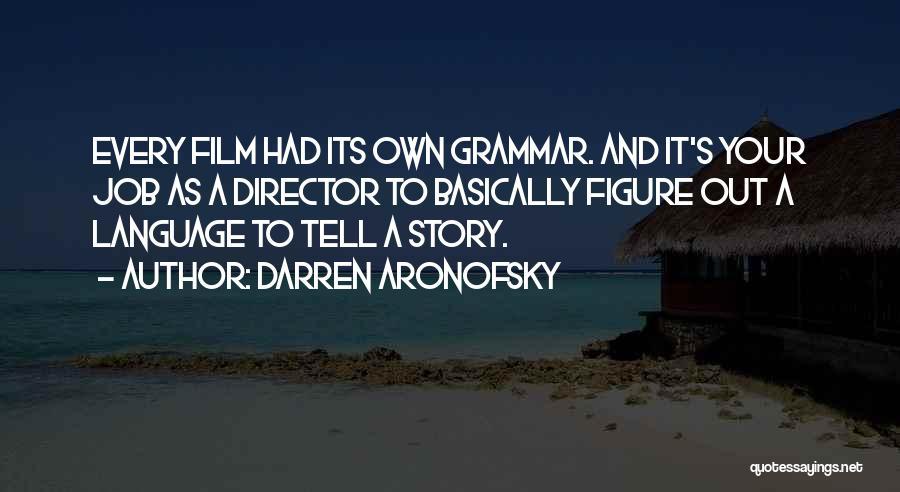 Darren Aronofsky Quotes 431258