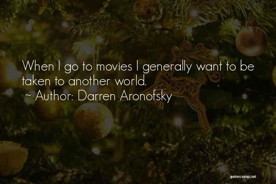 Darren Aronofsky Quotes 526108