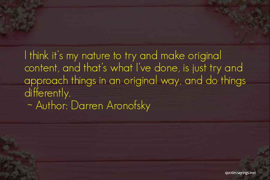 Darren Aronofsky Quotes 669659