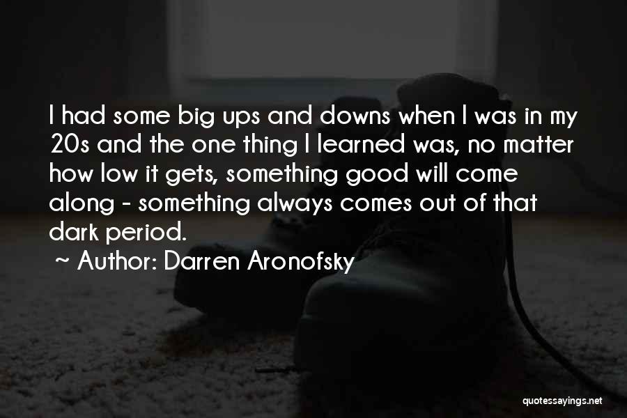 Darren Aronofsky Quotes 694532