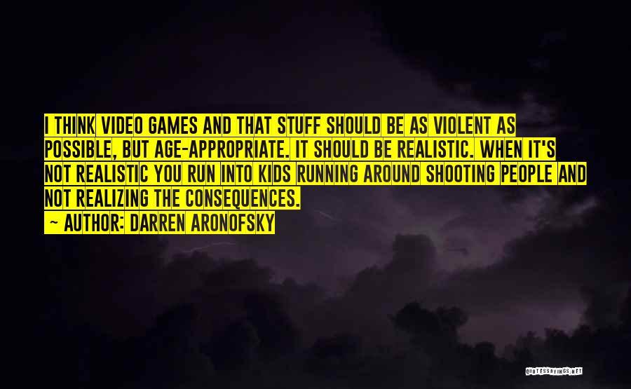 Darren Aronofsky Quotes 698741