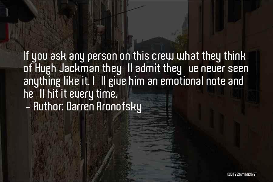 Darren Aronofsky Quotes 765232